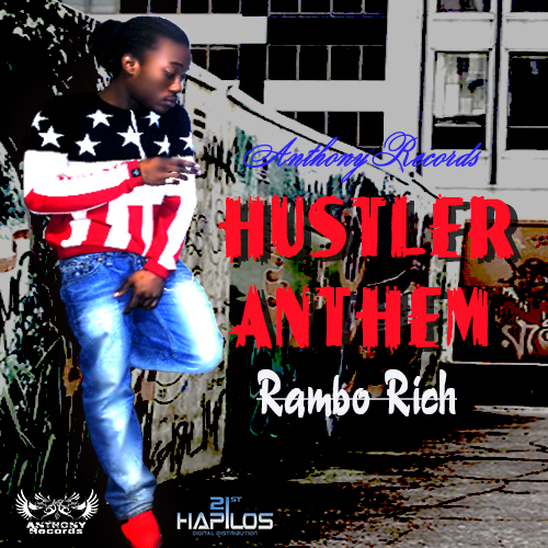 Rambo-Rich-Hustlers-Anthem-Anthony-Records-Cover