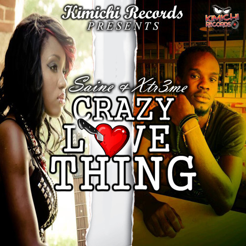 SAINE-FT-XTR3ME-CRAZY-LOVE-THING-KIMICHI-RECORDS-COVER
