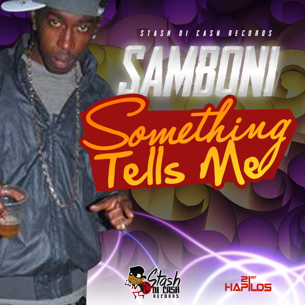 SAMBONI - Something Tells Me