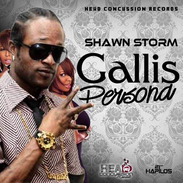 SHAWN STORM – GALLIS PERSONA (EXPLICIT) – HEAD CONCUSSION RECORDS