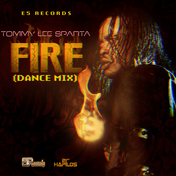 TOMMY-LEE-SPARTA-FIRE-DANCE-MIX-E5-RECORDS-ARTWORK