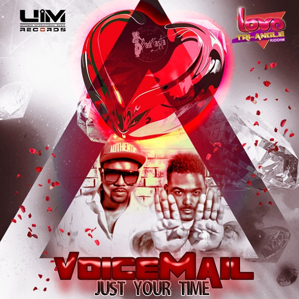 VOICEMAIL-JUST-YOUR-TIME-LOVE-TRI-ANGLE-RIDDIM-UIM-RECORDS-cover