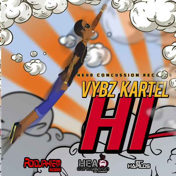 VYBZ KARTEL – HI (RAW & RADIO) – HEAD CONCUSSION RECORDS