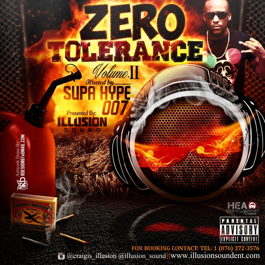 ZERO TOLERANCE VOL. 2 -HOSTED BY SUPA HYPE 007 - MIXTAPE - FRONT