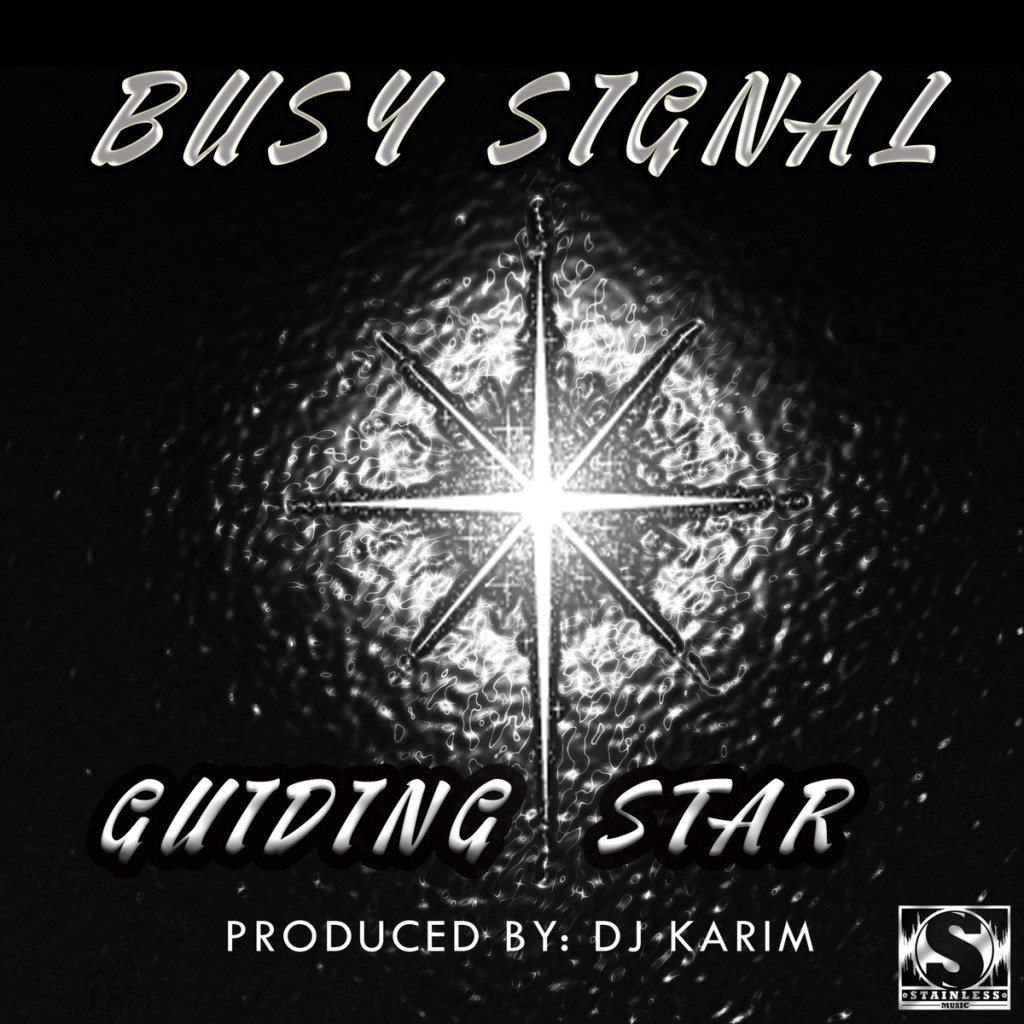 busy-signal-guiding-star-stainless-music-dj-karim-cover-artwork