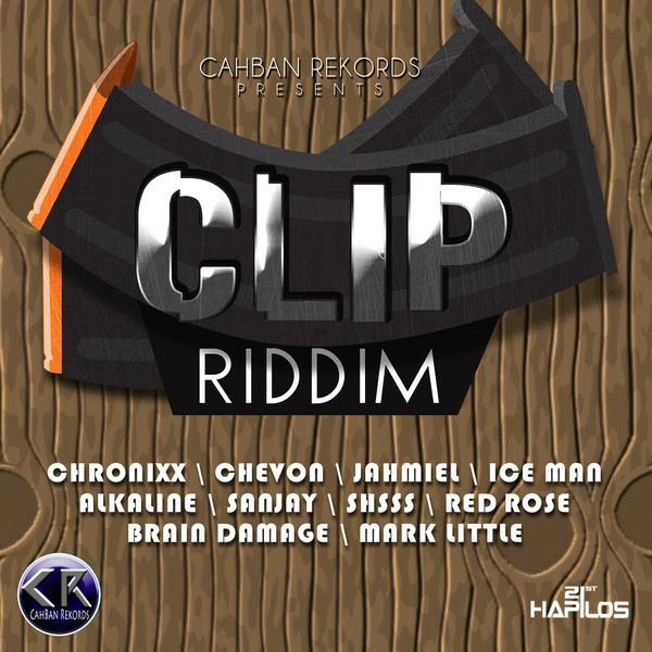 CLIP RIDDIM – CAHBAN REKORDS