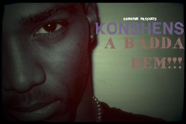 KONSHENS – A BADDA DEM – EP