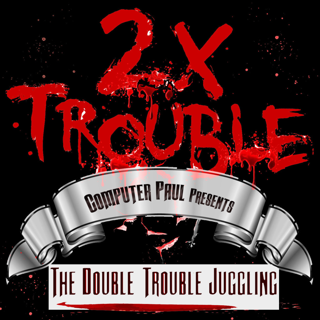 THE DOUBLE TROUBLE RIDDIM – COMPUTER PAUL