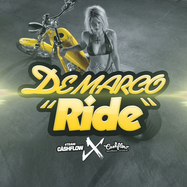 DEMARCO – RIDE (RAW, RADIO & INSTRUMENTAL) – CASHFLOW RECORDS
