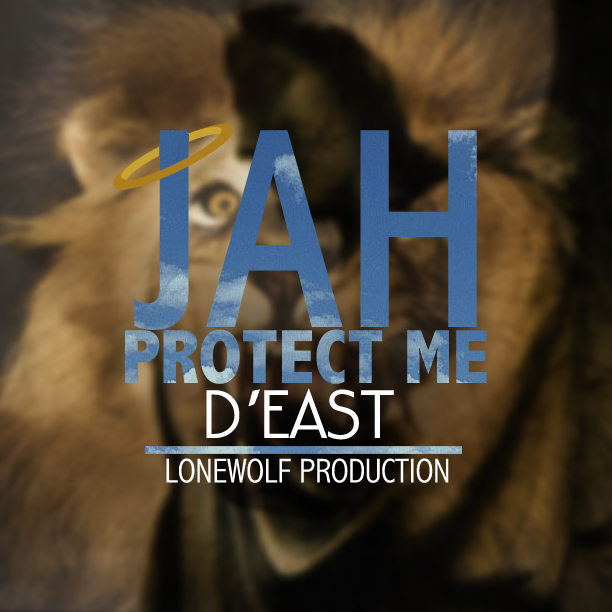 Deast-Jah-Protect-Me-Loneworlf-Production-Cover