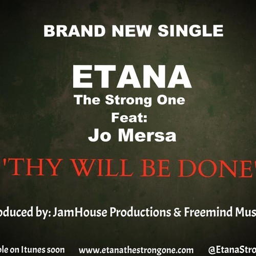 ETANA-FT-JO-MERSA-THY-WILL-BE-DONE-JAMHOUSE-PRODUCTIONS-COVER