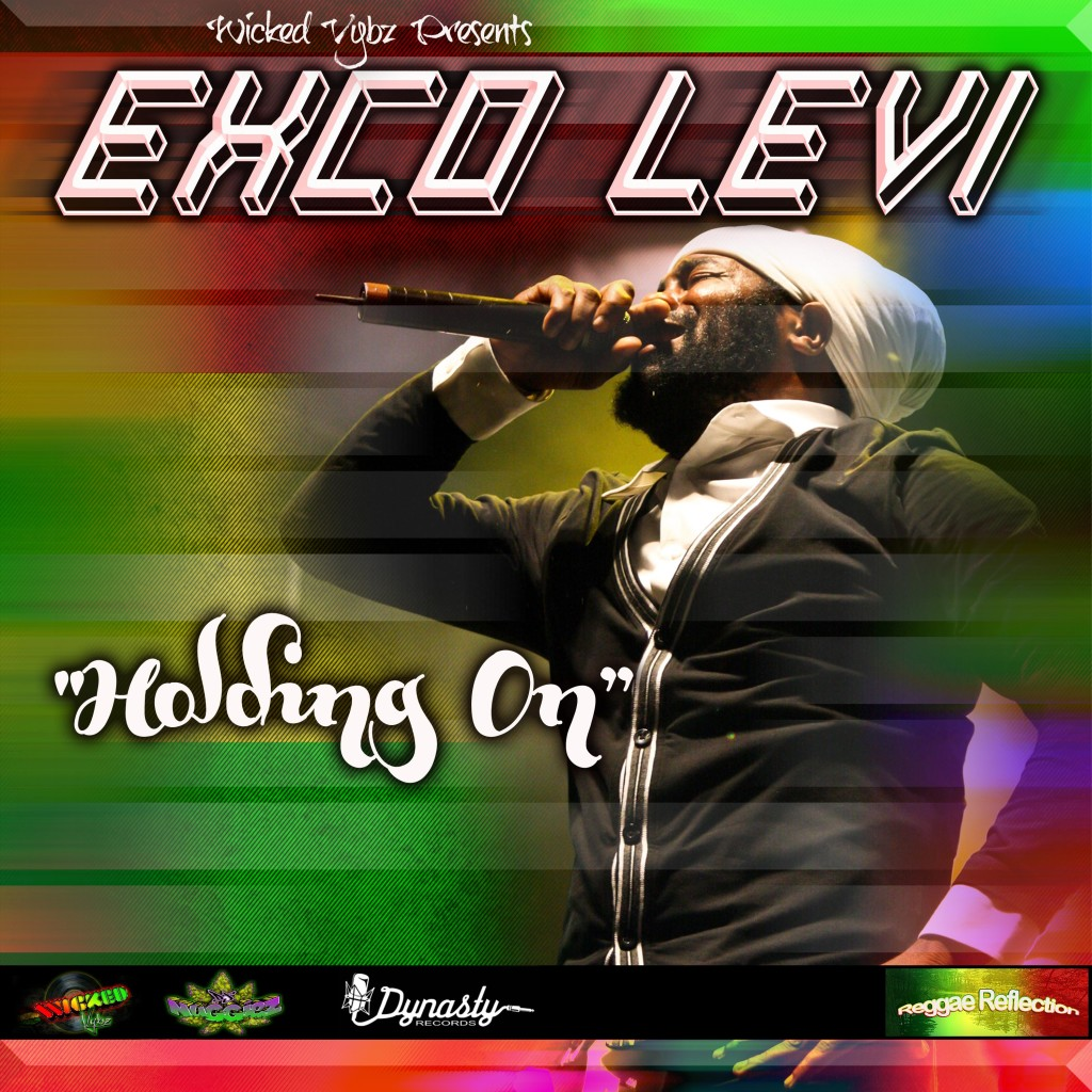 Exco-Levi-Holding-On-wicked-vybz-dynasty-records-Cover