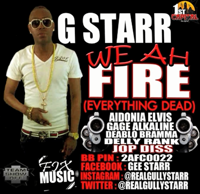 G-STARR-WE-AH-FIRE-EVERYTHING-DEAD-GMG-PRODUCTIONS-COVER
