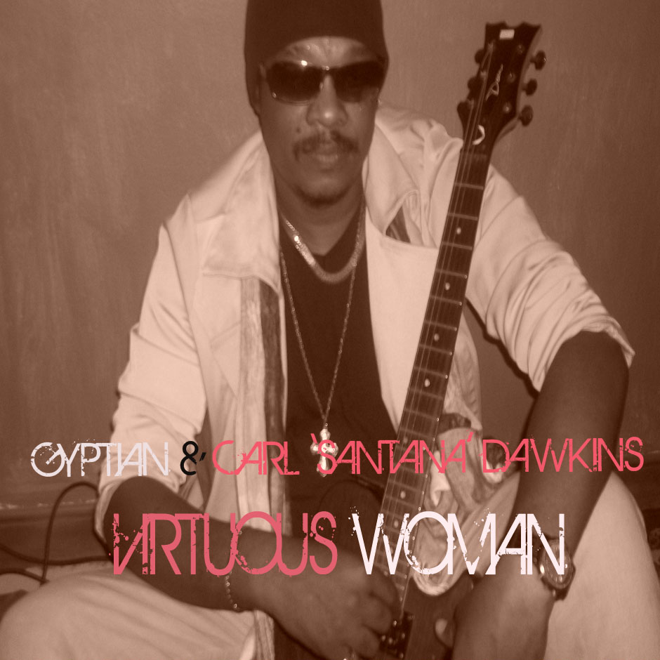GYPTIAN-FT-CARL-DAWKINS-VIRTUOUS-WOMAN-COVER