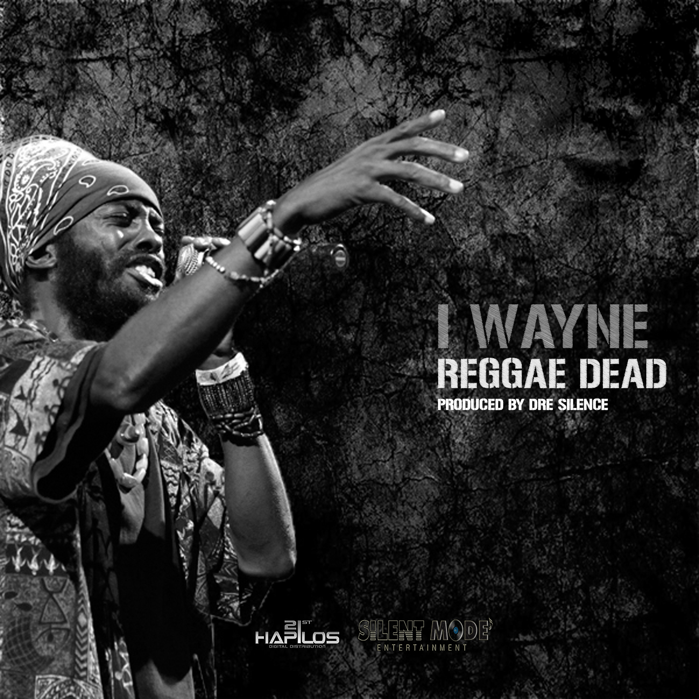 I WAYNE – REGGAE DEAD – SILENT MODE ENTERTAINMENT