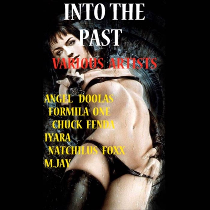 INTO THE PAST RIDDIM – NF PRODUCTION