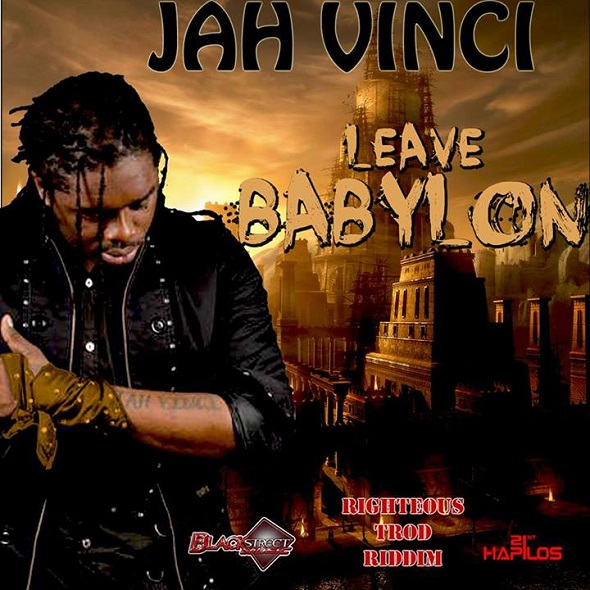 JAH-VINCI-LEAVE-BABYLON-RIGHTEOUS-TROD-RIDDIM-BLACKSTREET-MUSIC-COVER