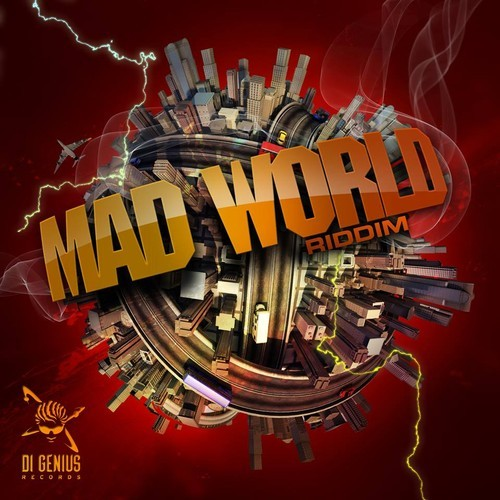 MAD-WORLD-RIDDIM-DI-GENIUS-RECORDS-Cover