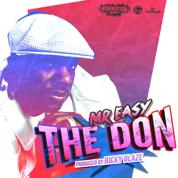 MR EASY – THE DON – RICKY BLAZE