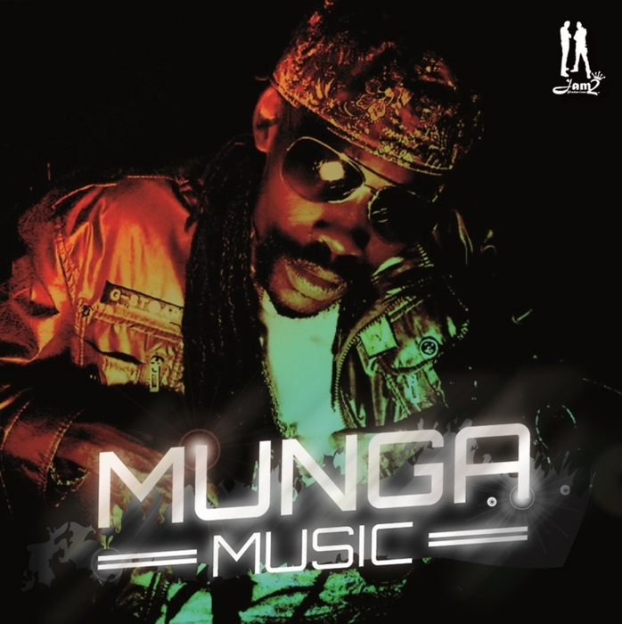 Munga-Music-Jam2-Productions MUNGA - MUSIC (MAIN MIX, RADIO & INSTRUMENTAL- JAM2 PRODUCTIONS