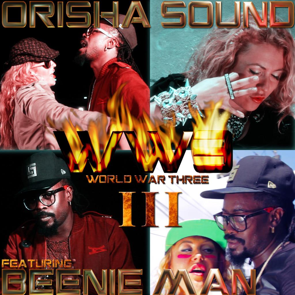 ORISHA-SOUND-FT-BEENIE-MAN-WORLD-WAR-3-1024x1024 ORISHA SOUND FT BEENIE MAN - WORLD WAR THREE (WW3) - BLACK & YELLOW ENT