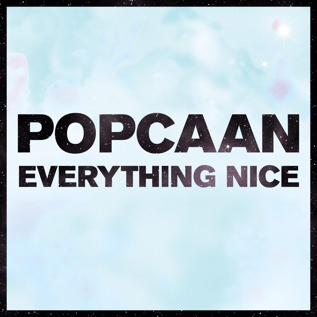 POPCAAN-EVERYTHING-NICE-MIXPAK-RECORDS-COVER