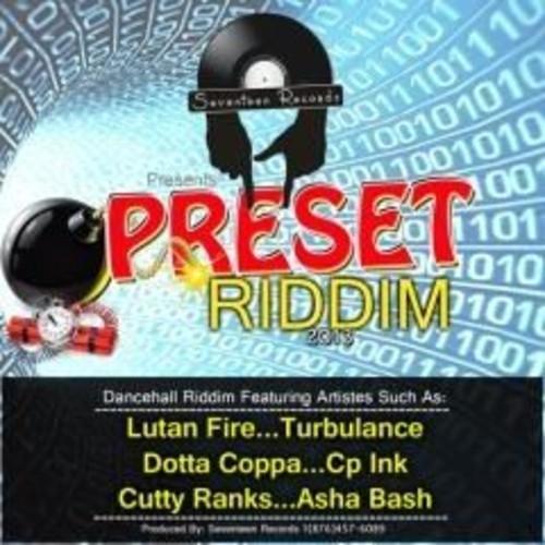 PRESET RIDDIM – SEVENTEEN RECORDS