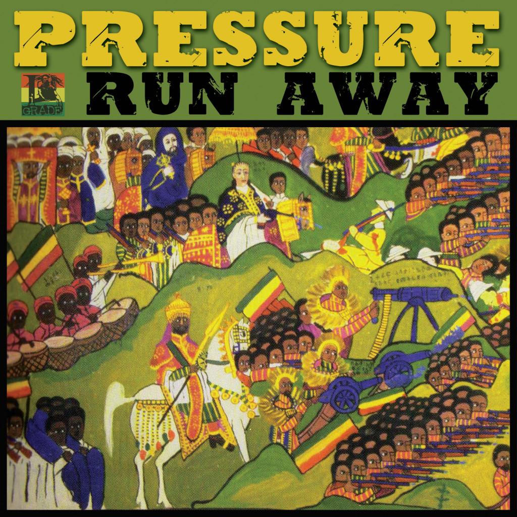PRESSURE – RUN AWAY – I GRADE RECORDS