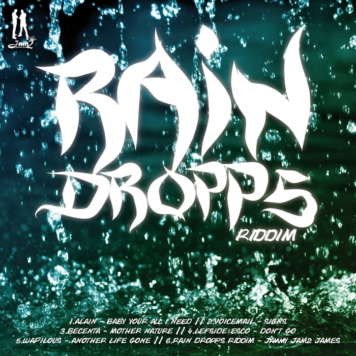 RAIN-DROPS-RIDDIM-JAM2-PRODUCTIONS-COVER