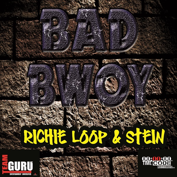 RICHIE-LOOP-STEIN-BAD-BWOY-cover