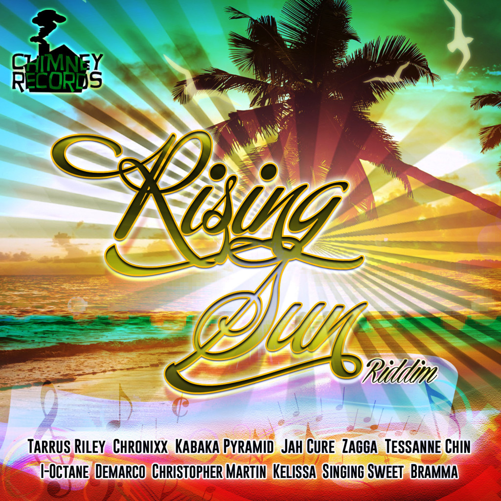RISING SUN RIDDIM – CHIMNEY RECORDS