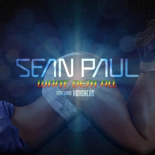 SEAN-PAUL-FT-KONSHENS-WANT-DEM-ALL-ATLANTIC-RECORDS SEAN PAUL FT KONSHENS - WANT DEM ALL - ATLANTIC RECORDS