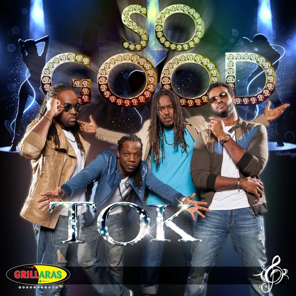 TOK – SO GOOD – GRILLARAS PRODUCTIONS
