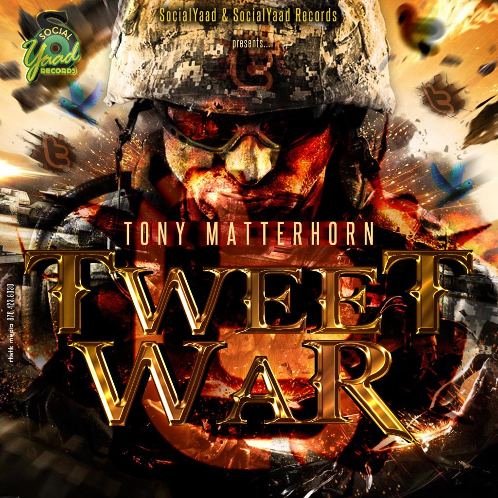 Tony-Matterhorn-Tweet-War-socialyard-records