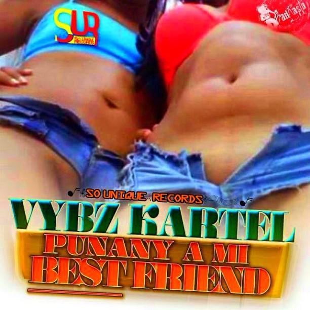 Vybz-Kartel-Punany-A-Mi-Best-Friend-So-Unique-Records-Cover