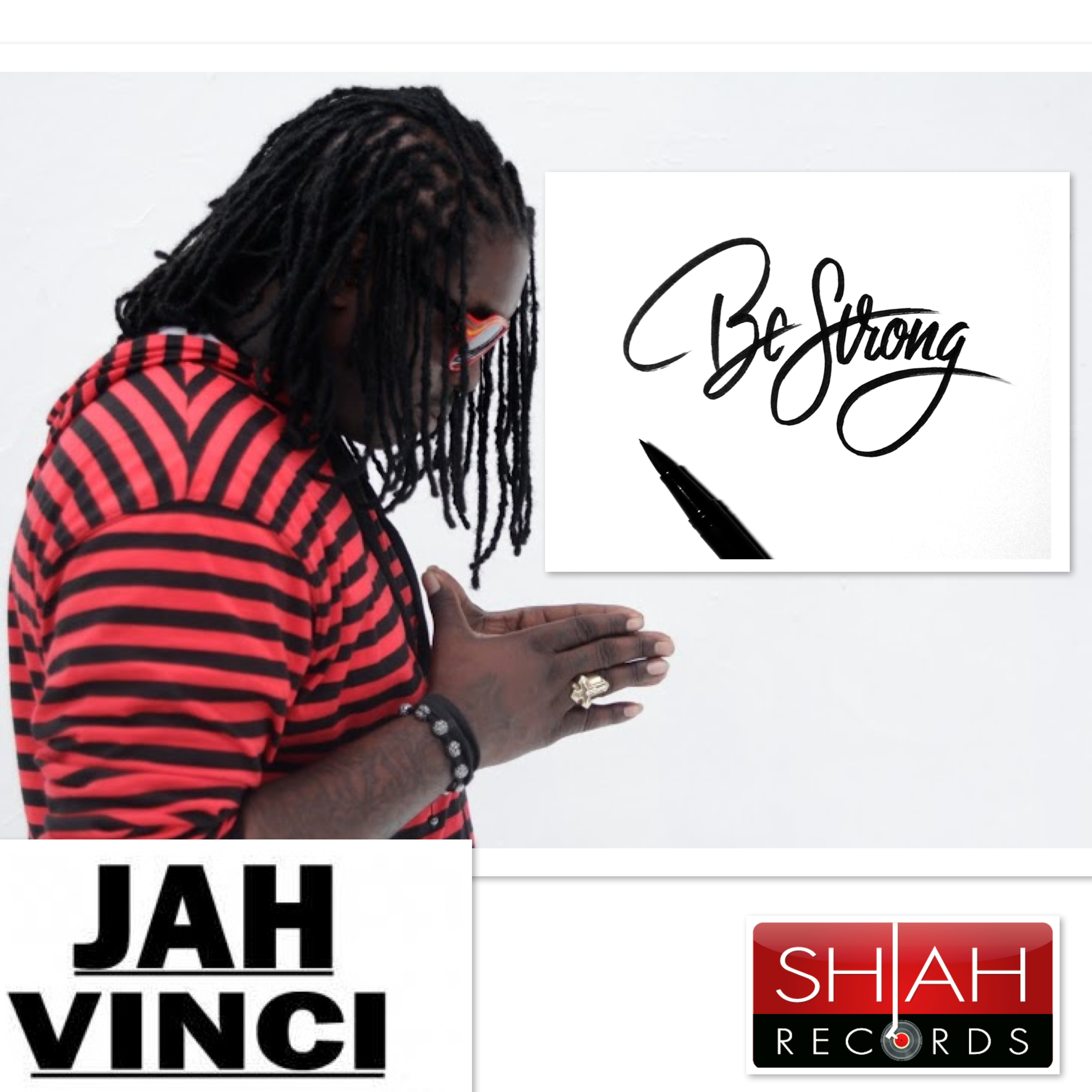 JAH VINCI – BE STRONG – SHIAH RECORDS