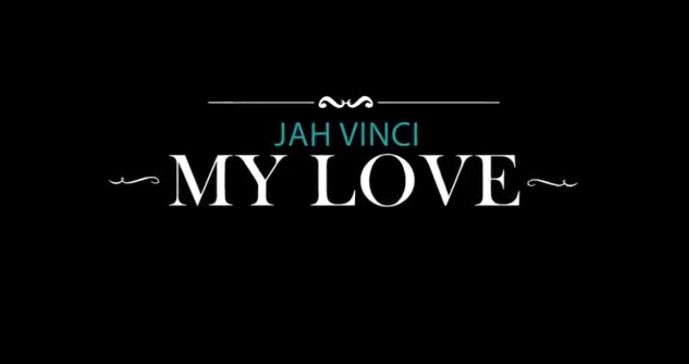 jah-vinci-my-love-music-video