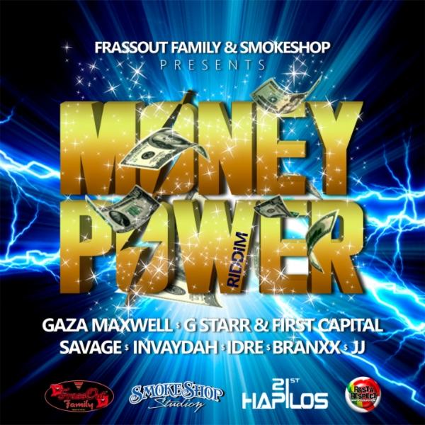 MONEY POWER RIDDIM – FRASSOUT FAMILY & SMOKESHOP STUDIO