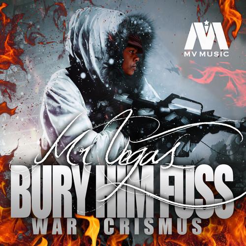 Mr-Vegas-Bury-Him-Fuss-Cover