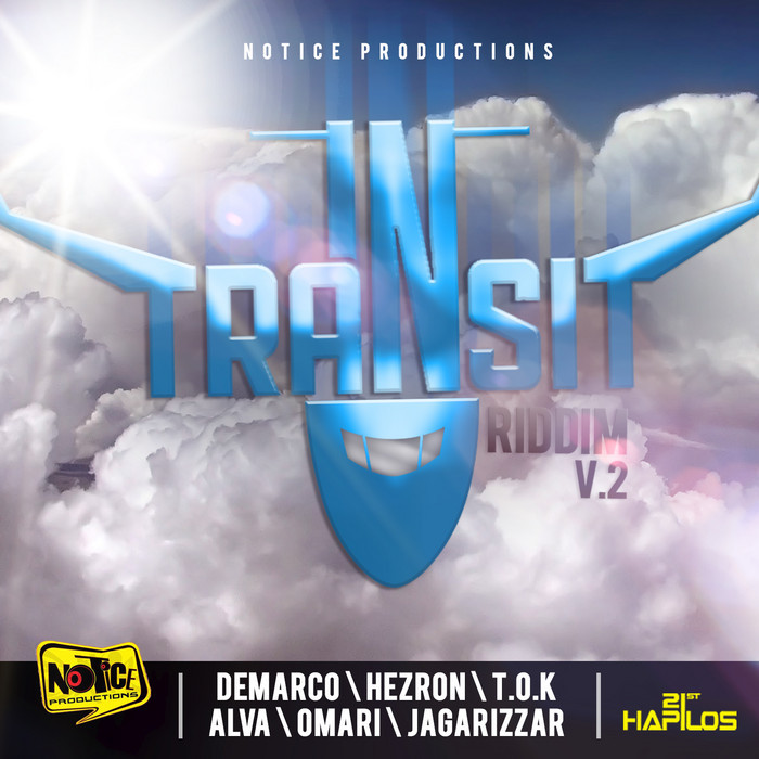 Intransit Riddim Vol 2 - Notice  Production
