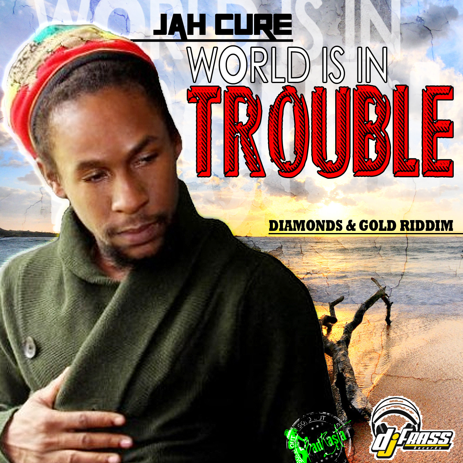 JAH CURE – WORLD IS IN TROUBLE – DIAMONDS & GOLD RIDDIM – DJ FRASS RECORDS