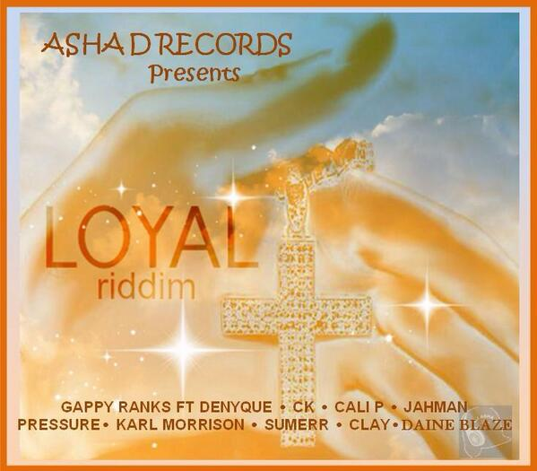 Loyal-Riddim-Asha-D-Records-Cover