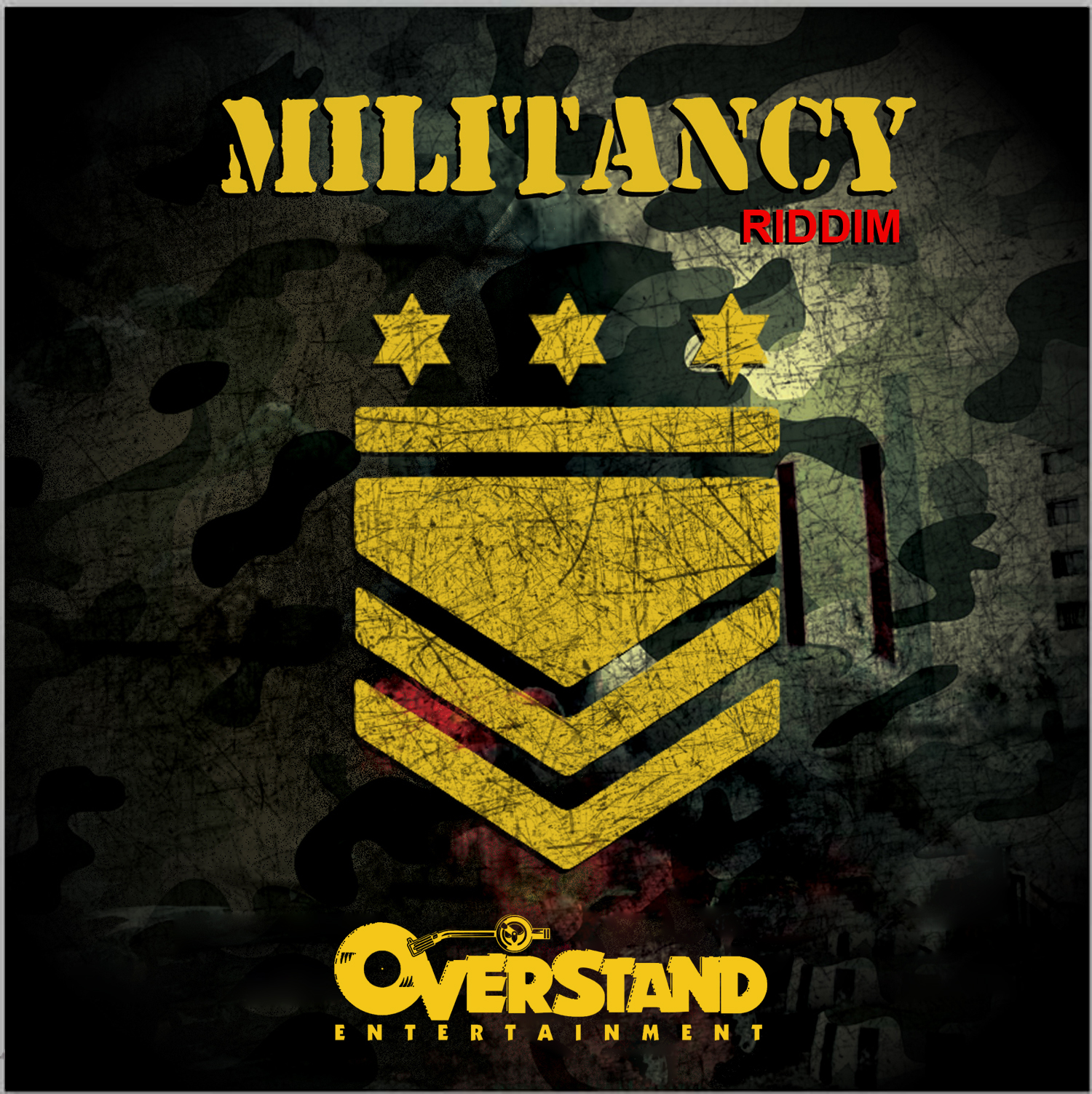 MILITANCY RIDDIM – OVERSTAND ENTERTAINMENT
