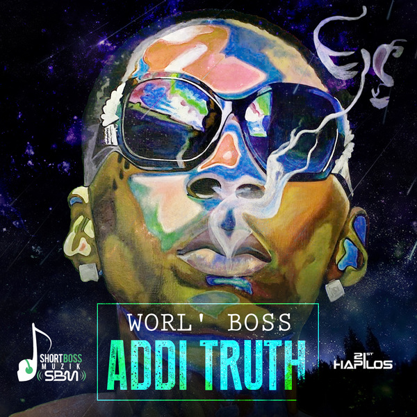 Worl-Boss-Addi-Truth-ShortBoss-Muzik-Cover