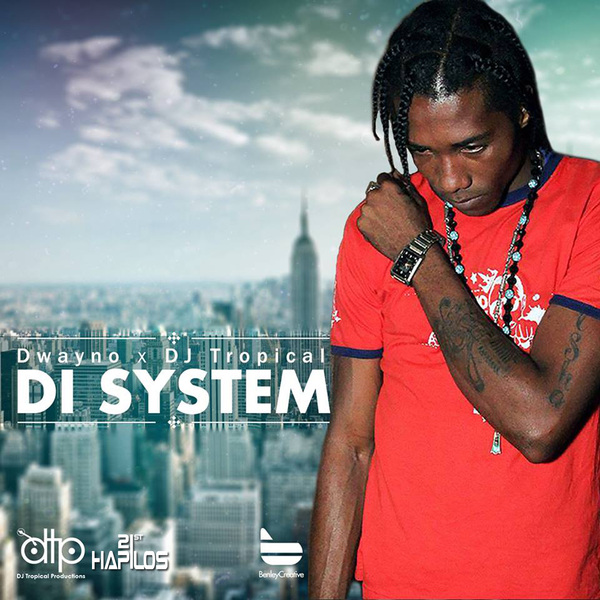 dwayno-di-system-dj-tropical-productions-Cover