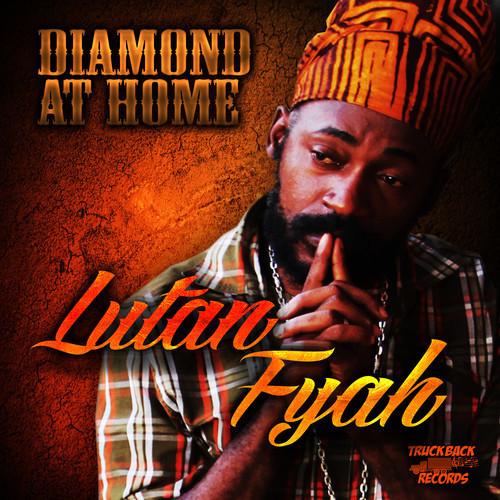lutan-fyah-diamond-at-home-truckback-records-artwork