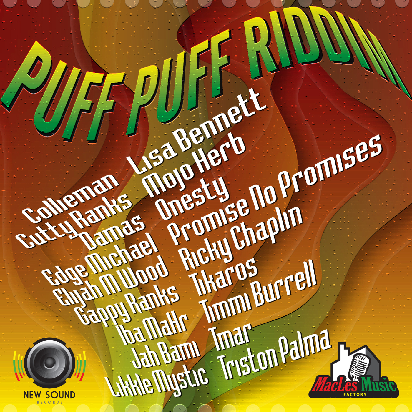 PUFF PUFF RIDDIM – NEW SOUND RECORDS & MACLES MUSIC FACTORY