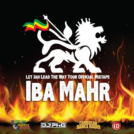 Iba-MaHr-Let-Jah-Lead-The-Way-Official-Tour-Mixtape-Cover