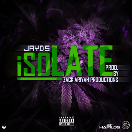 JAYDS-ISOLATE-ZACK-ARIYAH-PRODUCTIONS-COVER