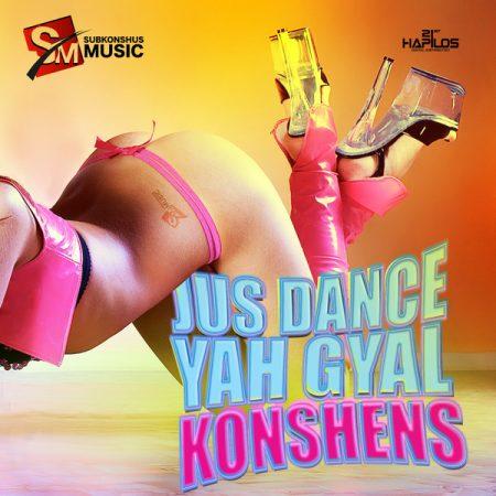 KONSHENS-JUST-DANCE-YAH-GYAL-COVER